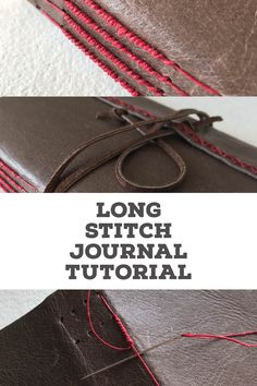 Tutorial for long stitch journal with packing.