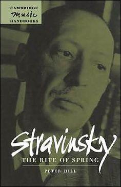 Stravinsky Rite Of Spring Hill Camb Music H/back The Rite Of Spring, Spring Hill, Revolutionaries, New Books, Music, Free, Cambridge, Centre, Check