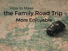 233 Best Road Trip Learning Tips For Homeschool Families