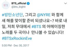 """""""Are you ready to meet the new year with Bulletproof Boy Scouts, and @NYRE? Just tomorrow, you can meet two songs from our #BTS songs on our stage! #BTSxRockinEve"""""""