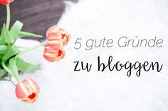 Bloggen macht Spaß! 5 Gründe warum sich ein eigener Blog trotz Social Media und Instablogs noch lohnt! Blog starten, Vorteile, Motivation >> Meine 5 Gründe!