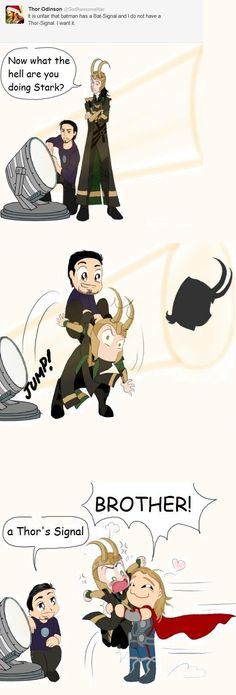 Just in case Loki is conveniently somewhere to be found whereas Thor mysteriously dropped off the face of the earth.