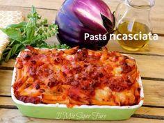 Pasta ncasciata o incaciata ricetta siciliana per un primo piatto ricco e gustoso. E' la pasta al forno con melanzane preferita dal commissario Montalbano