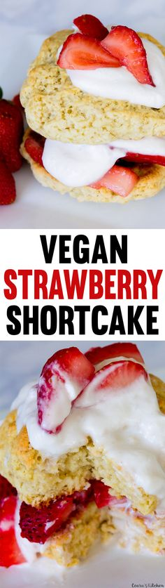 Vegan Strawberry Shortcake made with only 7 ingredients! The perfect strawberry…