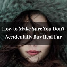 As real fur is somet