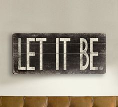 Let It Be - Fun Word Art Black and White Typography - Slatted Wood Sign on Etsy, $35.00