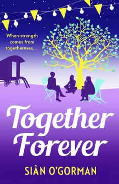Blog Tour: Together Forever Sian O'Gorman 4* Review