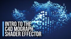 Cinema 4D Tutorial - Intro to the Mograph Shader Effector