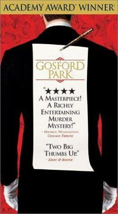 Gosford Park Multiple Storylined Drama Set In 1932 Showing The Lives Of Upstairs Guest