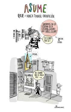 agustina guerrero · illustration: diario de una volátil ·asume que: nunca tendrás orientación·