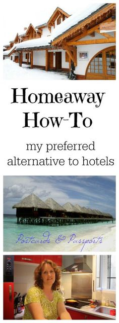 Easy tutorial on how to use Homeaway.com for your travel accommodations (and why you should!)
