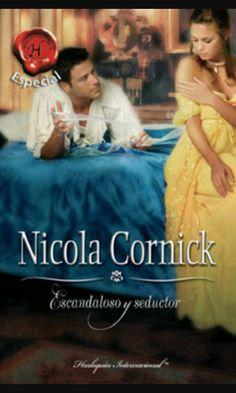 Escandaloso y seductor de Nicola Cornick D