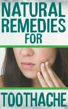 17  Natural Ways To Relieve Toothache  | Extra Wellness