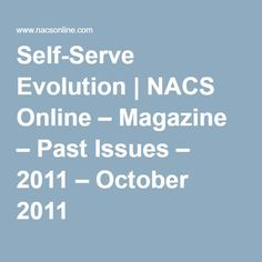 Convenience stores revolutionized the industry when they introduced self-service gasoline. Self Serve, Evolution, October, Magazine, Writing, Warehouse, Being A Writer, Magazines, Letter
