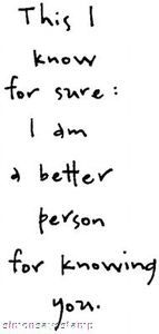 *Penny Black Rubber Stamp KNOWING YOU Better Person I Am Sentiment 2842f