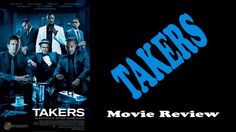 Takers - Movie Review