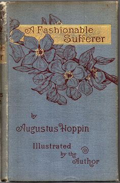 A Fashionable Sufferer...Augustus Hoppin   1883