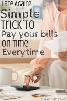 Late Again?  How to Pay Your Bills on Time, Everytime. My husband and I have tried a lot of methods to balance our bills since we've been married. One of our older methods was to cash our paychecks instead of deposit them. That evening we would set aside what goes to what bill and what remains for groceries, gas, etc etc. Well that method didn't work too well for us because we can't keep track of where the cash goes and I don't like that. We spend cash quicker than anyone because it's there…