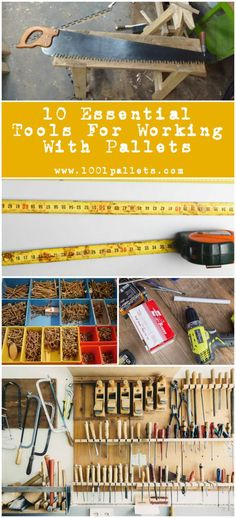 10 Essential Tools for Working with Pallets
