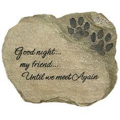 Pet Marker - Good Night My Friend - Dog Cat Memorial