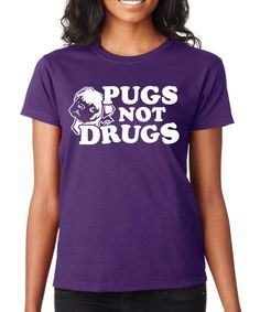 Look at this Purple 'Pugs Not Drugs' Crewneck Tee on #zulily today!