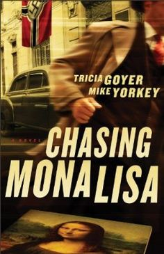 Chasing Mona Lisa by Tricia Goyer and Mike Yorkey -- a fabulous thriller set in post-WWII Europe. Added bonus, it's FREE today for Kindle and Nook! Can't beat that deal. :o)