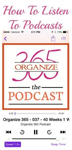 If you want to listen to the Organize 365 podcast from your phone but don't know how to do that, I walk you through step-by-step how to listen to a podcast!