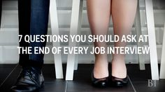 7 Smart Questions To Ask At The End Of Job Interviews