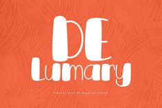 DeLumary is a new unique and funny display font. This font adopts a bold, cute, firm, and trendy style. Very suitable to meet your various design Cute Fonts, Fancy Fonts, All Fonts, Display Font, Photoshop Illustrator, Premium Fonts, Name Cards, Quote Posters, Invitation Cards