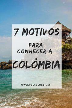 Já pensou em viajar pela Colômbia??? Se ainda não, neste post eu te conto porque você deve considerar este destino para as suas próximas férias.