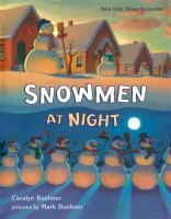"""We read """"Snowmen at Night"""" by Carolyn Buehner at our winter themed storytime."""