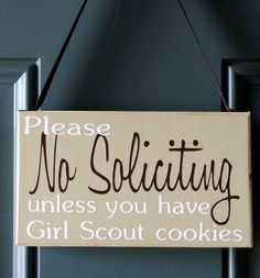 No Soliciting unless you have Girl Scout cookies door hanger - wood sign - shabby chic - rustic by creativecatt on Etsy