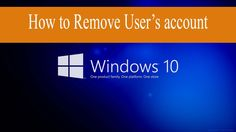How to Delete Local and Online User account in Window 10