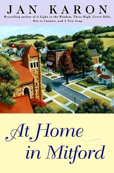I LOVE this heartwarming tale of a town full of quirky characters!  I have read all the books in the series .  Love em'!