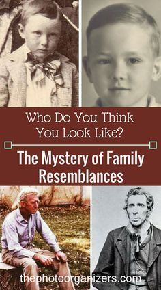 Who do you think you look like? The mystery of family resemblances in family photos   ThePhotoOrganizers.com