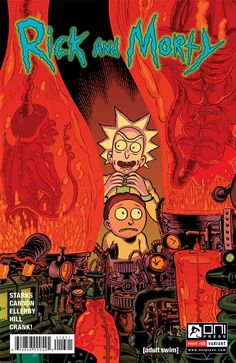 """ONI PRESS INC. (W) Kyle Starks, Marc Ellerby (A) CJ Cannon (CA) Troy Nixey Morty is sick and tired of Rick always being a big selfish jerk, so he convinces Rick to go harvest some """"space medicine"""" on Rick And Morty Comic, Rick And Morty Poster, Ricky Y Morty, Anime Shadow, Rick And Morty Drawing, Anime Wallpaper Phone, Image Fun, Room Posters, Vintage Posters"""