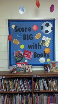 Fall sports or good to match up with sports books like Team Spirit/Girls Play to Win/Smart about Sports Sports Bulletin Boards, Sports Theme Classroom, Reading Bulletin Boards, Classroom Decor, Library Themes, Library Displays, Library Ideas, Book Displays, Library Boards
