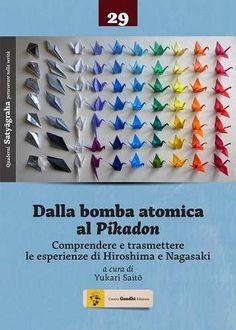 Prezzi e Sconti: Dalla #bomba atomica al pikadon. comprendere e New  ad Euro 13.60 in #Centro gandhi #Libri