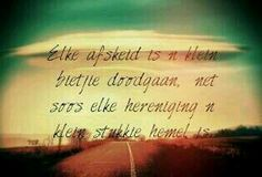 Afskeid Afrikaans Quotes, Tattoo Quotes, Writing, Feelings, Words, Worship, Faith, Live, Top