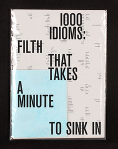 1000 idioms, poster and booklet conceived by Paulius Kaand designed byLaura Klimaite(2012) –Type OnlyUnit Editions