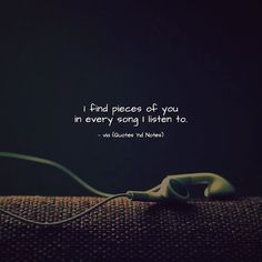 I find pieces of you in every song I listen to. via (http://ift.tt/2n0KAeC)