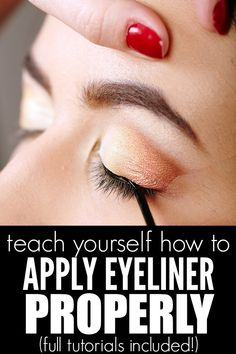 If you don't know which kind of eyeliner to purchase, or how to apply it, these makeup tutorials are all you need to learn how to apply eyeliner properly!