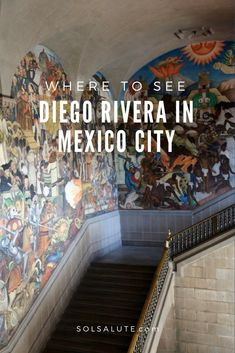 How to see Diego Rivera in Mexico City