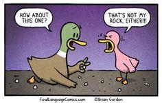 Save My Rock - Bonus Panel - Fowl Language Comics Funny Duck, Funny Kids, It's Funny, Funny Babies, Funny Jokes, Parenting Humor, Kids And Parenting, Funny Cartoons, Funny Comics