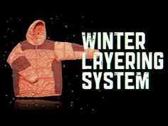 Staying Warm -- A Winter Layering System (NOLS video)