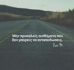 Images and videos of greek quotes love Crush Quotes, Mood Quotes, Life Quotes, Greek Words, Quotes And Notes, Live Laugh Love, Greek Quotes, Talk To Me, Woman Quotes