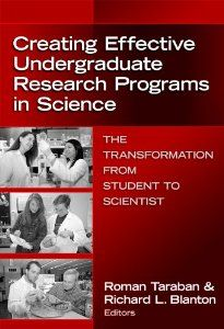 Creating Effective Undergraduate Research Programs In Science: The Transformation from Student to Scientist (0): Roman Taraban, Richard L. Blanton: 9780807748770: Amazon.com: Books