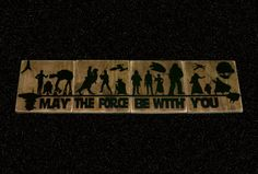 Star Wars Sign, May The Force Be With You, Wood Sign