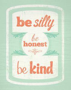 silly / honest / kind