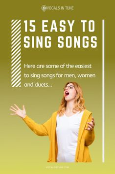 15 Easy to Sing Songs